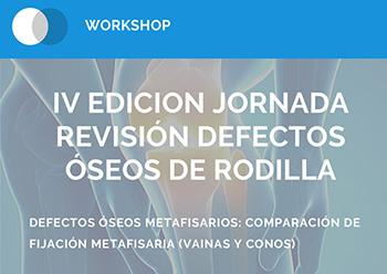 IV Edición Jornada Revisión Defectos Óseos de Rodilla
