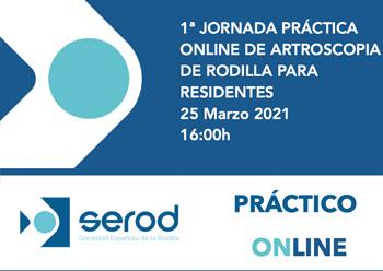 1º JORNADA PRÁCTICA ONLINE DE ARTROSCOPIA DE RODILLA PARA RESIDENTES