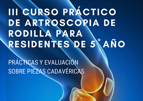 III Curso práctico de Artroscopia de rodilla para residentes de 5º año