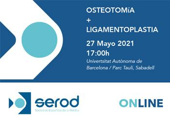 Osteotomía + ligamentoplastia